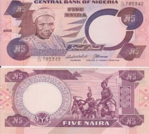 A picture of a Nigerian 5 Naira Bill
